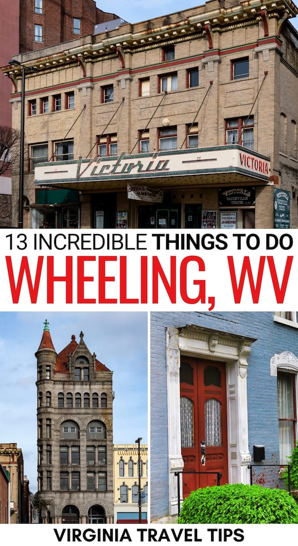Heading to West Virginia's northern panhandle and looking for the best things to do in Wheeling WV? This guide has you covered - history, food, and so much more! | What to do in Wheeling | Places to visit in West Virginia | West Virginia panhandle | Wheeling history | Wheeling architecture | Places to visit in Wheeling | Wheeling attractions | Wheeling landmarks | Wheeling things to do | Wheeling restaurants | Wheeling activities | Wheeling nature | Wheeling travel guide